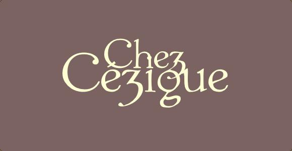 Chez Cezigue